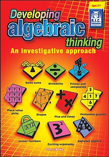 Developing Algebraic Thinking – An investigative approach – Age 11+