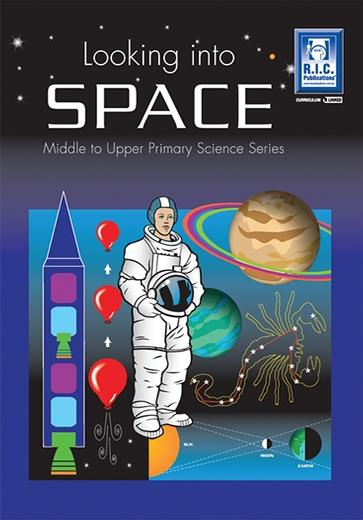 Looking Into Space – Middle and Upper Primary Science Series